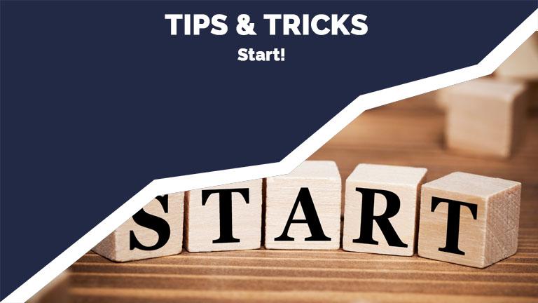 Tips & Tricks - start